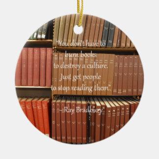 Ray Bradbury Quotation about Books Round Ceramic Decoration