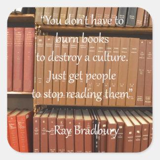 Ray Bradbury Quotation about Books Square Sticker