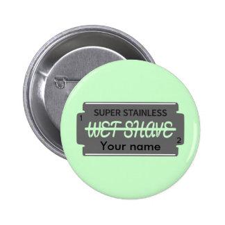 Razor Blade Wet Shave Customizable 6 Cm Round Badge