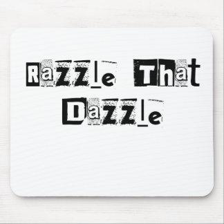 Razzle That Dazzle Text Mousepad