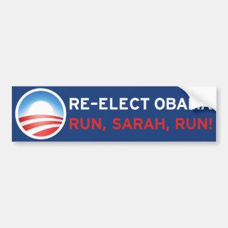 Re-elect Obama Run Sarah Run Bumper Stickers