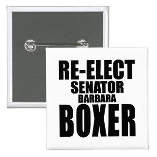 Re-Elect Senator Barbara Boxer 15 Cm Square Badge