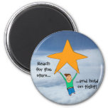 Reach for the stars... 6 cm round magnet