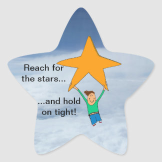 Reach for the Stars and hold on tight! Star Sticker