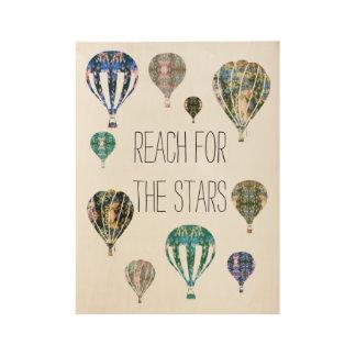Reach for the Stars | Hot Air Balloon Phrase Art Wood Poster
