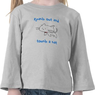 Reach Out And Touch A Cat - Kids T-shirt