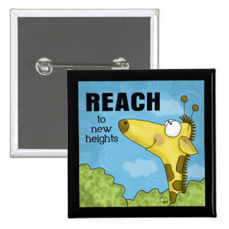 Reach to New Heights Giraffe 2 Inch Square Button
