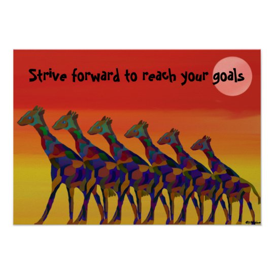 Reach your goals Giraffes Poster