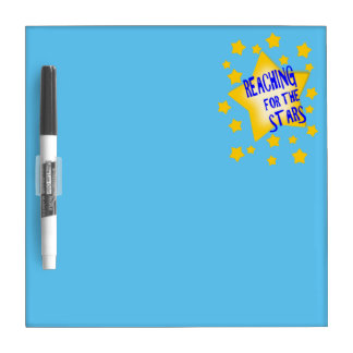 Reaching For The Stars Dry Erase Board