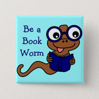 Read a Book Month: Be a Book Worm 15 Cm Square Badge