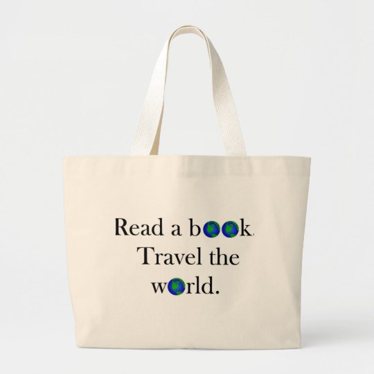 Read a book Travel the World Large Tote Bag