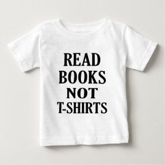 Read Books Not Ts Baby T-Shirt