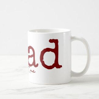 Read Dirty to Me Mug