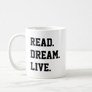 READ DREAM LIVE. Black and White Coffee Mug