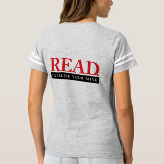 Read. Exercise Your Mind shirt