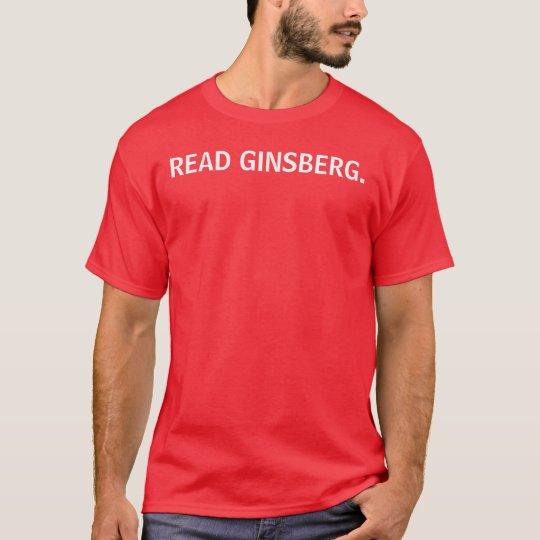 READ GINSBERG. T-Shirt