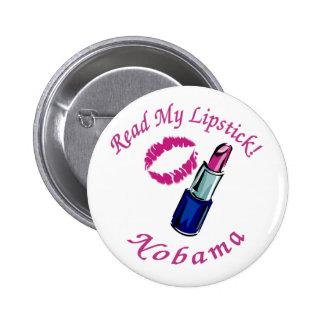 Read My Lipstick Nobama Button