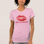 Read my Lipstick! Shirt
