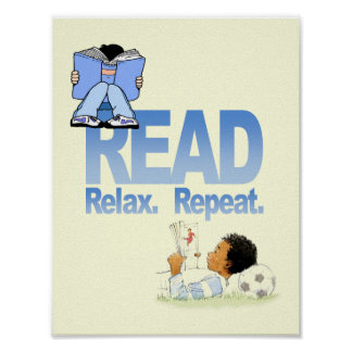 Read, Relax and Repeat Literacy Poster