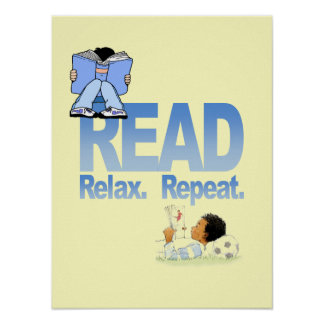 Read, Relax, and Repeat Poster