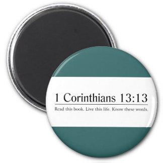 Read the Bible 1 Corinthians 13:13 6 Cm Round Magnet