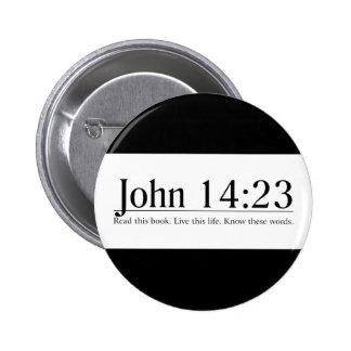 Read the Bible John 14:23 6 Cm Round Badge