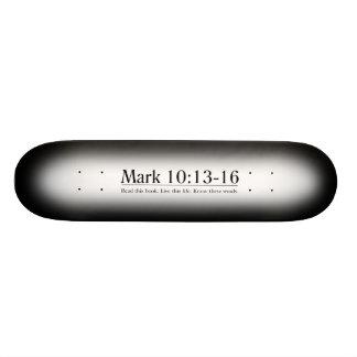 Read the Bible Mark 10:13-16 Skate Board Deck