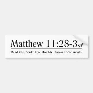 Read the Bible Matthew 11:28-30 Bumper Sticker