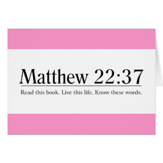 Read the Bible Matthew 22:37 Greeting Card