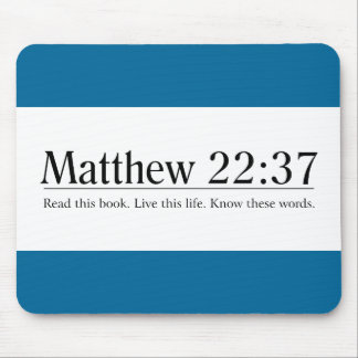 Read the Bible Matthew 22:37 Mouse Pad
