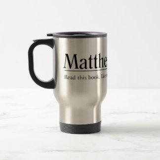 Read the Bible Matthew 22:37 15 Oz Stainless Steel Travel Mug