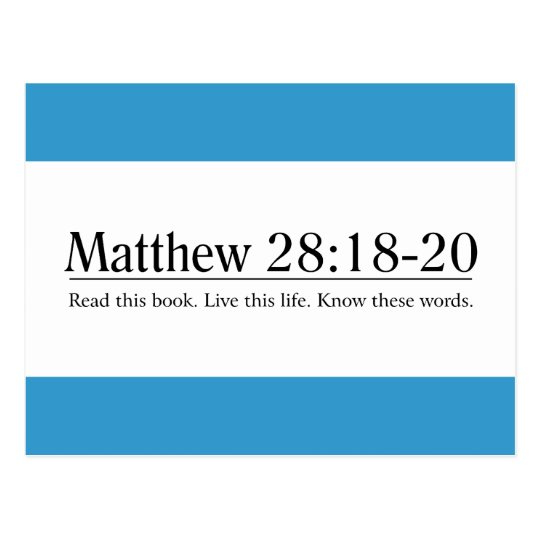 Read the Bible Matthew 28:18-20 Postcard