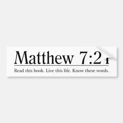 Read the Bible Matthew 7:21 Bumper Sticker
