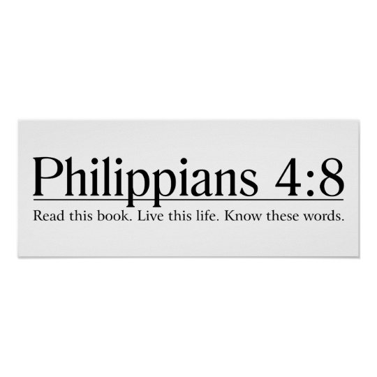 Read the Bible Philippians 4:8 Poster