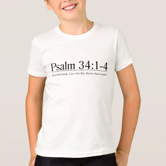 Read the Bible Psalm 34:1-4 T-Shirt