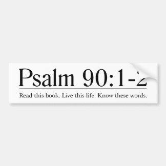Read the Bible Psalm 90:1-2 Bumper Sticker