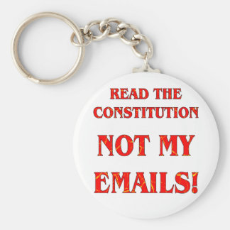 Read The Constitution Not My Emails Basic Round Button Key Ring
