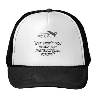 Read the instructions trucker hat