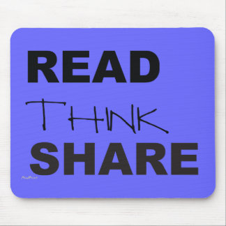 Read Think Share Mouse Pad