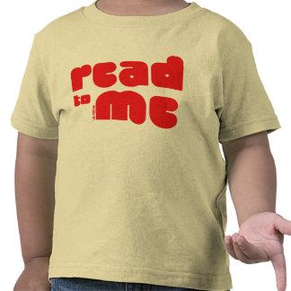 Read to Me Tshirts
