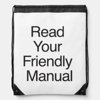 Read Your Friendly Manual Drawstring Backpacks