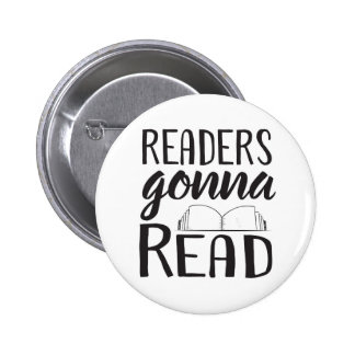 Readers Gonna Read 6 Cm Round Badge