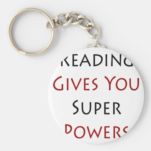 Reading Gives You Super Powers Key Chains