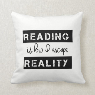 Reading Is How I Escape Reality Throw Pillow
