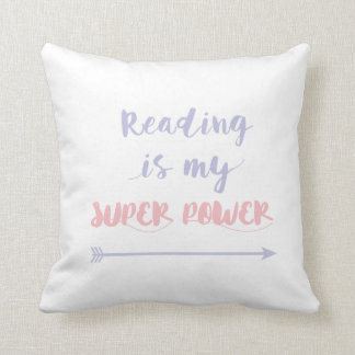 Reading is my super power throw pillow