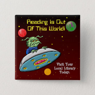 Reading Is Out Of This World 15 Cm Square Badge