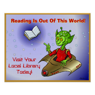 Reading Is Out Of This World Poster