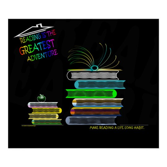 Reading is the Greatest Adventure Poster