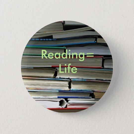 Reading=Life 6 Cm Round Badge