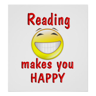 Reading Makes You Happy Poster